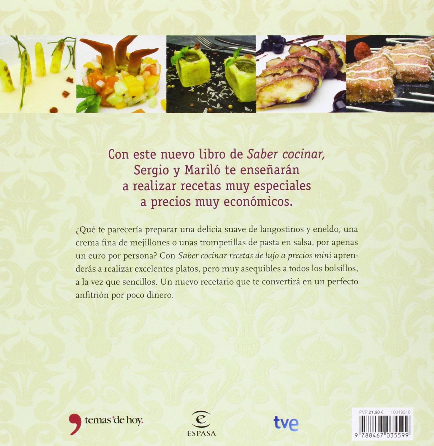 Saber cocinar recetas de lujo a precios mini: MARILO MONTERO / SERGIO FERNANDEZ: 9788467035599: Amazon.com: Books