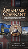 Abrahamic Covenant: A study outline on the Identity of God's People, who They are and were They are Now.