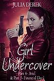 Girl Undercover 4 & 5: Ariel & Financial Devil
