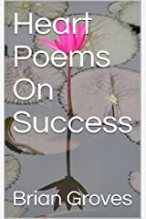 Heart Poems On Success Kindle Edition