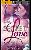 Secret Love (Love Stings Series Book 2)