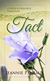 Tact: A Pride and Prejudice Variation (English Edition)