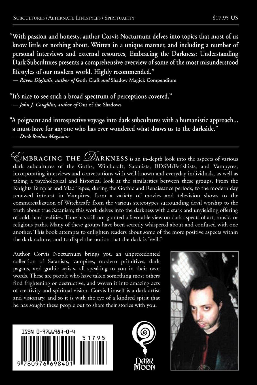 Embracing the darkness understanding dark subcultures corvis embracing the darkness understanding dark subcultures corvis nocturnum michelle belanger christine filipak peter h gilmore father sabastiaan fandeluxe Gallery