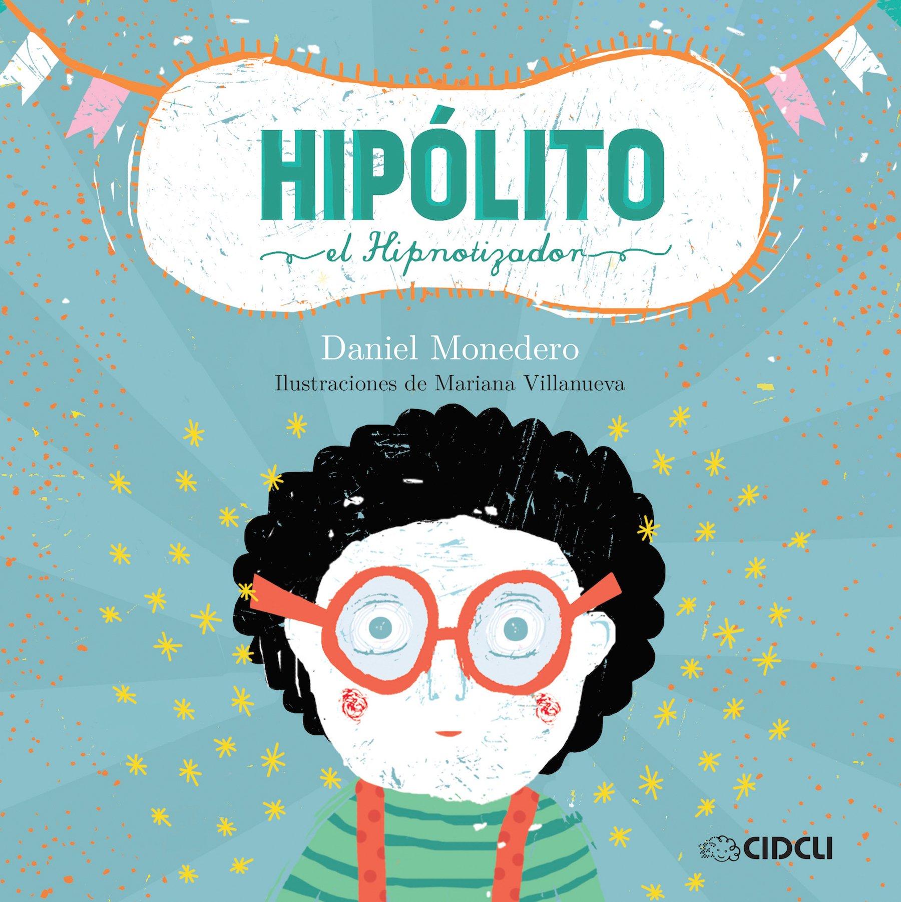 Amazon.com: HIPOLITO EL HIPNOTIZADOR (9786078351466): Daniel ...