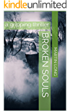 Broken Souls: a gripping thriller