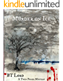 Murder on Ice (Twin Ponds Series Book 1) (English Edition)
