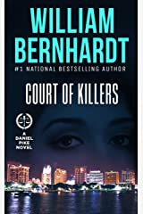 Court of Killers (Daniel Pike Legal Thriller Series Book 2) Kindle Edition