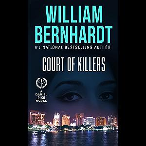 Court of Killers (Daniel Pike Legal Thriller Series Book 2)