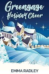 Greengage Holiday Cheer: A Lesbian Rom-Com Novella (The Greengage Series Book 2) Kindle Edition