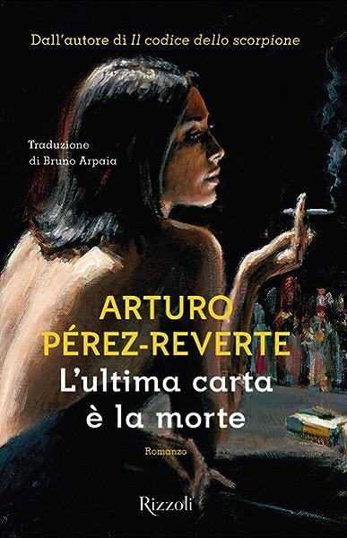 Lultima carta è la morte (Italian Edition) eBook: Pérez-Reverte ...