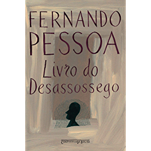 Livro do Desassossego: Livro do Desassossego (Portuguese Edition)