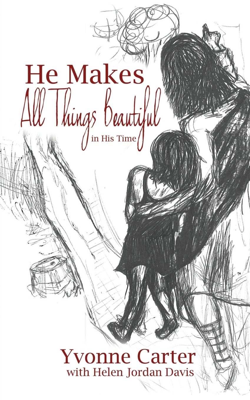 Read Online He Makes All Things Beautiful: In His Time PDF