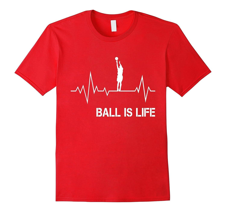 Basketball Is Life Heartbeat T-Shirt Big Baller Ball Player-FL