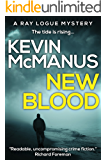 New Blood (Ray Logue Mysteries Book 2)