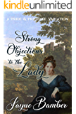 Strong Objections to the Lady: A Pride and Prejudice Variation