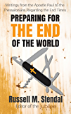 Preparing for the End of the World: Writings from the Apostle Paul to the Thessalonians Regarding the End Times