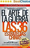 AUTO COACHING - SUN TZU APLICADO AL EXITO PERSONAL, PROFESIONAL Y COMERCIAL: LAS 36 ESTRATEGIAS CHINAS APLICADAS Y ACTUALIZADAS, UNA MIRADA DESDE EL ARTE DE LA GUERRA (Spanish Edition)