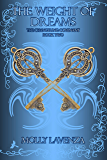 The Weight of Dreams (The Changeling Covenant Book 2)