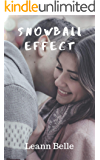 Snowball Effect: (A hot and steamy musical romance between a rising star and her greatest idol)