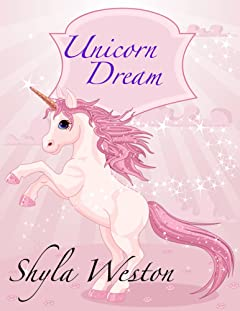 Books For Kids: Unicorn Dream: Kids Books, Children\'s Books, Bedtime Stories For Kids, Free Stories,Kids Adventure Books, Kids Fantasy (Kids Fantasy Books Ages 2-4 4-6 6-9 9-12)