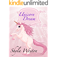 Books For Kids: Unicorn Dream: Kids Books, Children's Books, Bedtime Stories For Kids, Free Stories,Kids Adventure Books…