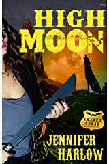 High Moon (A F.R.E.A.K.S. Squad Investigation Book 4) Kindle Edition