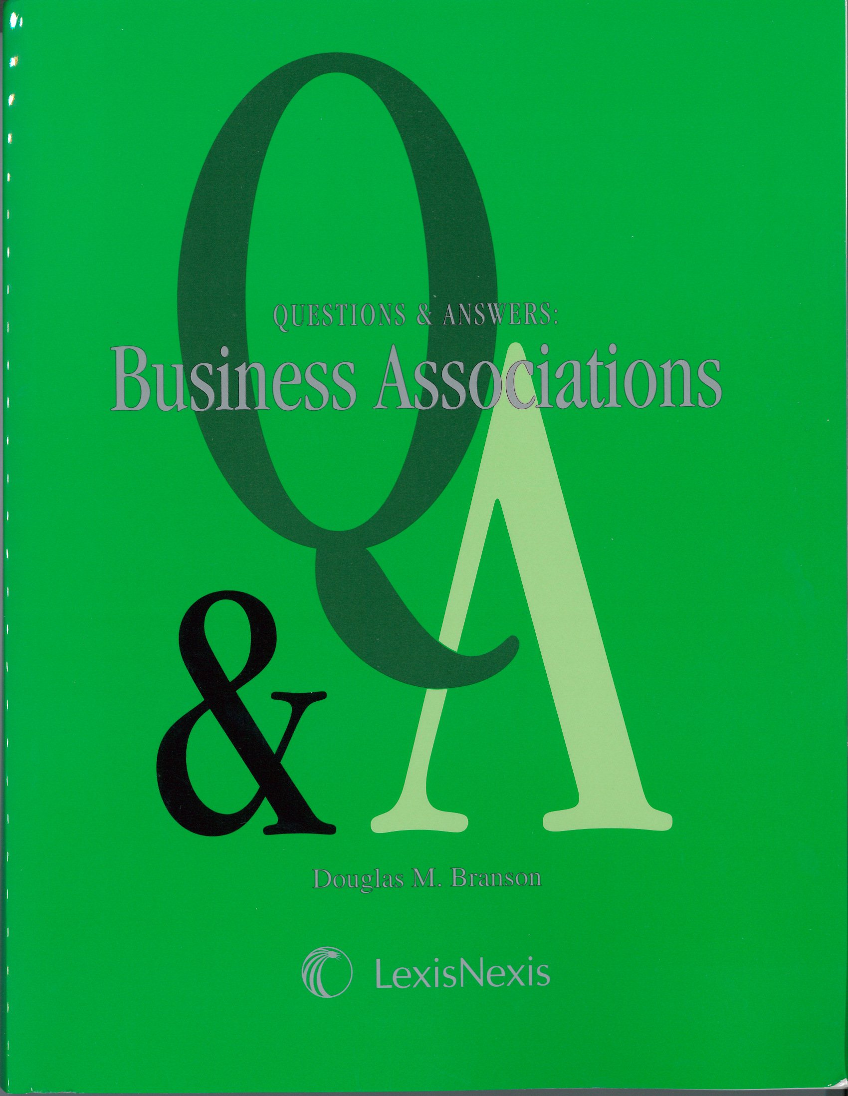 Poster design questions - Questions And Answers Business Associations Douglas M Branson 9780820556581 Amazon Com Books