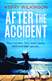 After the Accident: A compelling and addictive psychological suspense novel