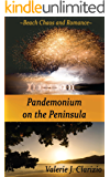 Pandemonium on the Peninsula