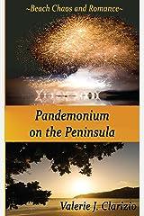 Pandemonium on the Peninsula Kindle Edition