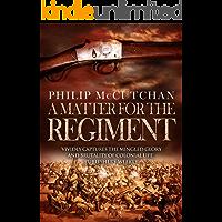 A Matter for the Regiment (James Oglivie Book 13)