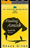 Finding Amish: An Amish Romance (Amish Ways Book 1)