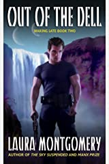 Out of the Dell (Waking Late Book 2) Kindle Edition