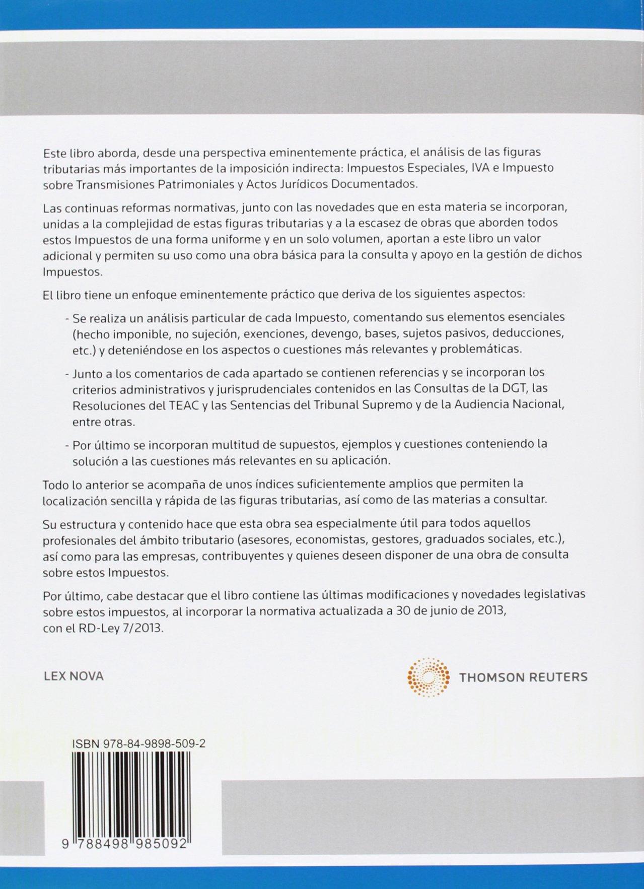 Impuestos especiales,IVA e impuestos sobre Transmisione: Amazon.es: Teodoro Arnáiz Arnáiz (Dir.): Libros