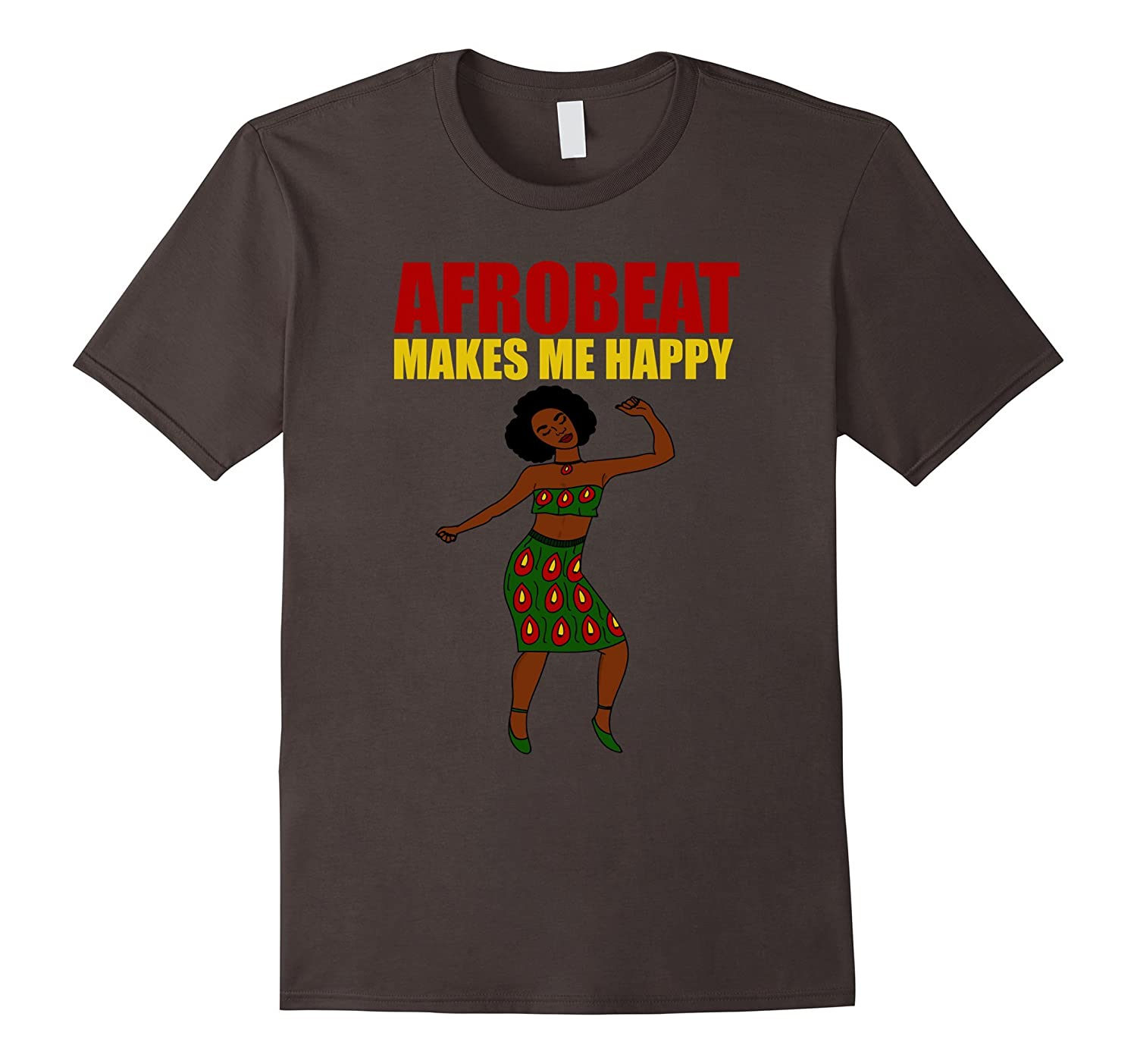 Afrobeat Makes Me Happy Funny Music Lovers Gift T-Shirt-PL