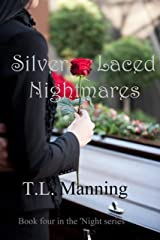 Silver Laced Nightmares Kindle Edition