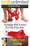 Their first swing: Swinging with friends for the first time (The Norths Book 5)