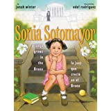 Sonia Sotomayor: A Judge Grows in the Bronx/La juez que creció en el Bronx (Spanish Edition)