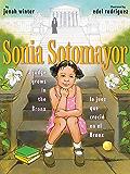 Sonia Sotomayor: A Judge Grows in the Bronx/La juez que creció en el Bronx (Spanish Edition)