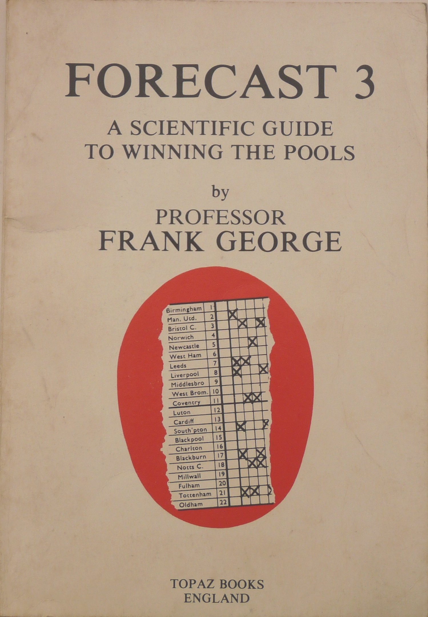 Forecast 3 - A Scientific Guide To Winning The Pools: Amazon
