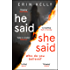 He Said/She Said: the must-read bestselling suspense novel of the year (English Edition)
