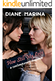 How Still My Love: A Contemporary Romance