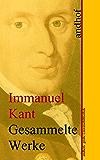 Immanuel Kant: Gesammelte Werke: Andhofs große Literaturbibliothek (German Edition)
