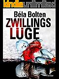 Zwillingslüge - Thriller (German Edition)