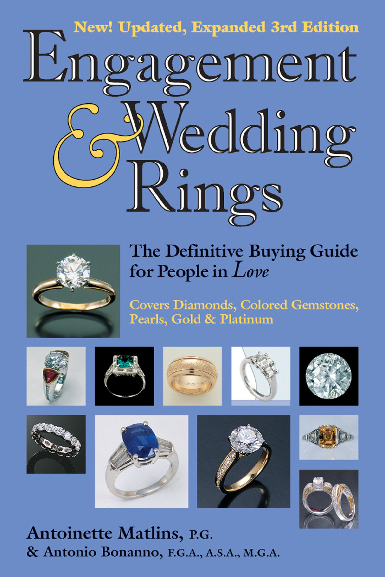 Engagement & Wedding Rings 3rd Edition The Definitive Buying