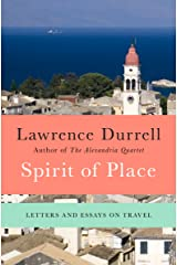 Spirit of Place: Letters and Essays on Travel Kindle Edition