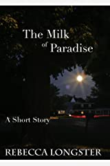 The Milk of Paradise Kindle Edition