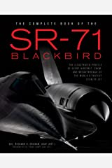 The Complete Book of the SR-71 Blackbird Kindle Edition