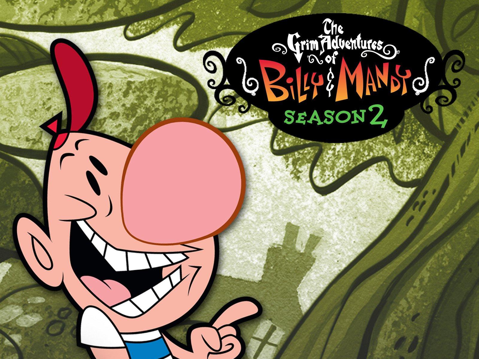 Watch The Grim Adventures Of Billy Mandy Season 2 Prime Video
