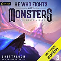 He Who Fights with Monsters 2: A LitRPG Adventure (He Who Fights with Monsters, Book 2)